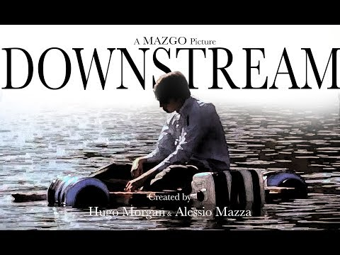 Downstream - Short Film