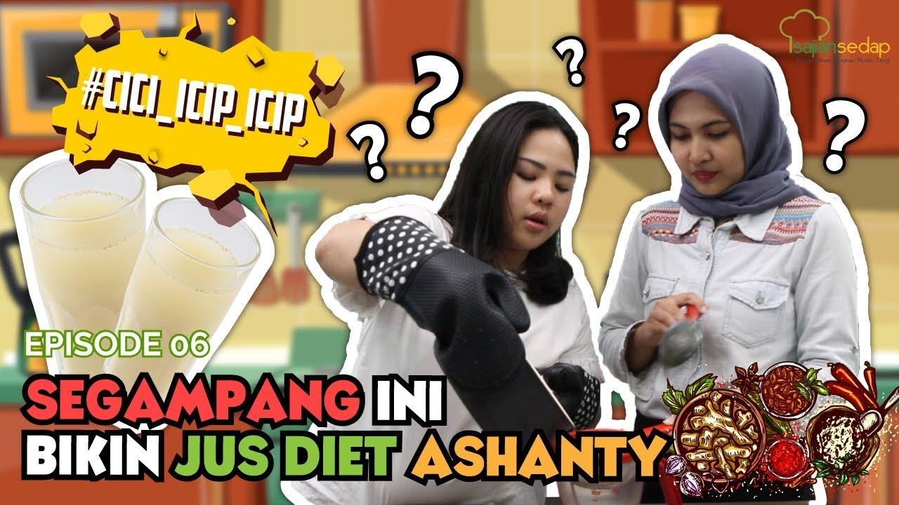 Episode 6 Cici Bikin Jus Diet Ashanty Eh Gampang Banget Youtube
