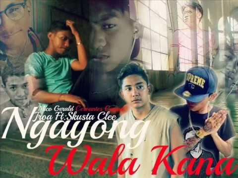 Ngayong Wala Kana Jroa Ft: Skusta Clee Ex Battalion