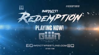 IMPACT Wrestling REDEMPTION Available Now on GWN!