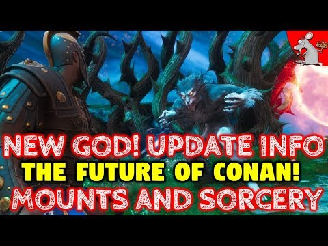 CONAN EXILES PETS DELAYED! NEW GOD UPDATE INCOMING! THE FUTURE OF CONAN EXILES - SORCERY AN MOUNTS