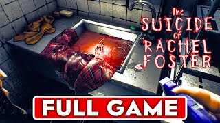 THE SUICIDE OF RACHEL FOSTER Gameplay Walkthrough Part 1 FULL GAME [1080p HD PC] - No Commentary