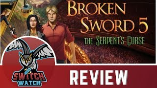 Broken Sword 5: The Serpent's Curse Nintendo Switch Review-Point & Click Heaven?