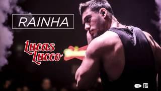 Lucas Lucco - Rainha (Tá Diferente)