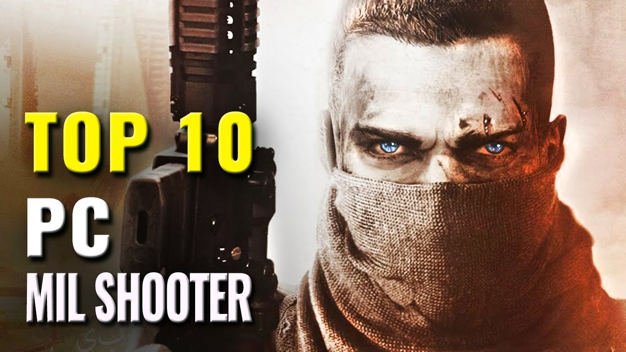 Top 10 Military Shooter Pc Games Of 2010 2018 Youtube