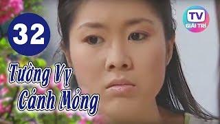 Tường Vy Cánh Mỏng - Tập 32 | Giải Trí TV Phim Việt Nam 2020