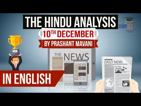 English 10 December 2018 - The Hindu Editorial News Paper Analysis [UPSC/SSC/IBPS] Current affairs