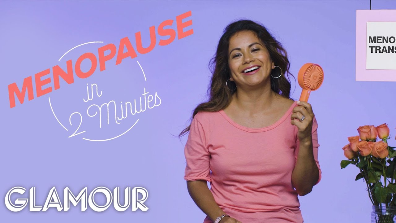 This is Menopause in 2 Minutes | Glamour