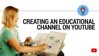 Ready to make educational content on YouTube?