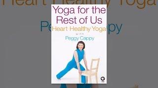 Yoga für den Rest von Uns mit Peggy Cappy: Gesundes Herz mit Yoga Peggy Cappy