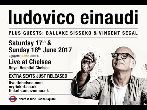 Ludovico Einaudi - Live Chelsea Royal Hospital 2017 Best Bits