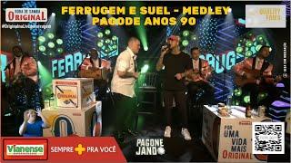 FERRUGEM e SUEL - Medley Pagode Anos 90 (2020) | PAGONEJANDO