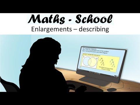 Describing enlargements for GCSE Maths. A GCSE Maths revision Lesson (Maths-School)