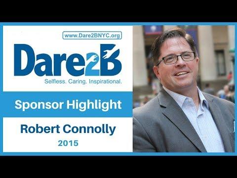 Meet Dare2B Sponsor Robert Connolly