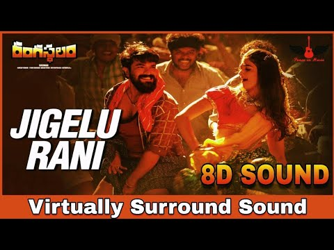 Jigelu Rani | 8D Audio Song | Rangasthalam | Telugu 8D Songs