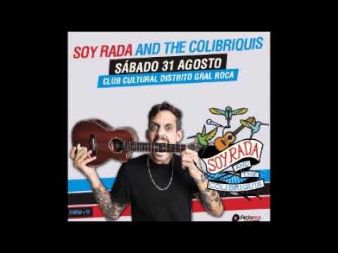Soy Rada & The Colibriquis -  Fedorco Producciones