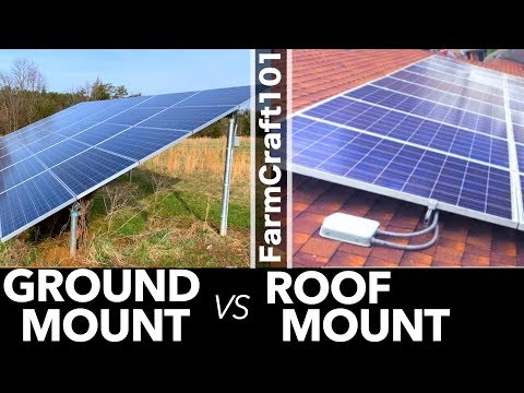 Which Is Better For Solar? Ground or Roof Mount? FarmCraft101 Solar