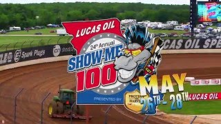 May 26th-28th, 2016 Lucas Oil Show-Me 100 Presented by ProtectTheHarvest.com