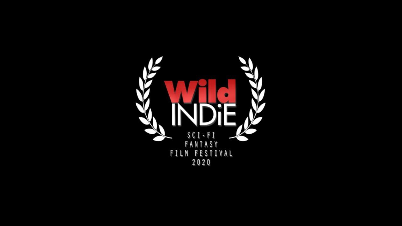 Wild Indie Scifi & Fantasy Film Festival 2021
