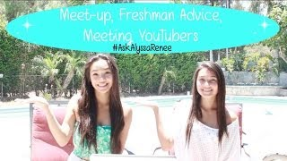 Meet-up, Freshman Advice, Meeting YouTubers // #AskAlyssaRenee 3! Thumbnail