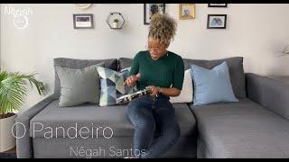 O Pandeiro - Nêgah Santos