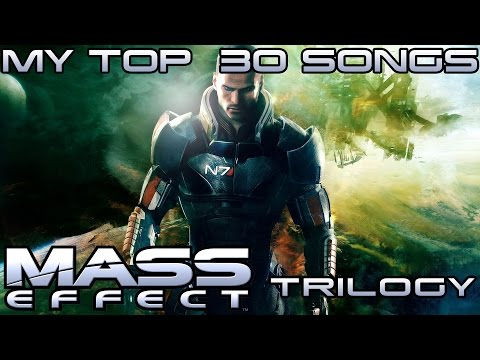 MASS EFFECT SOUNDTRACK - TOP 30 SONGS