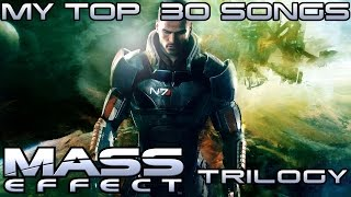 Mass Effect Soundtrack Top 30 Songs