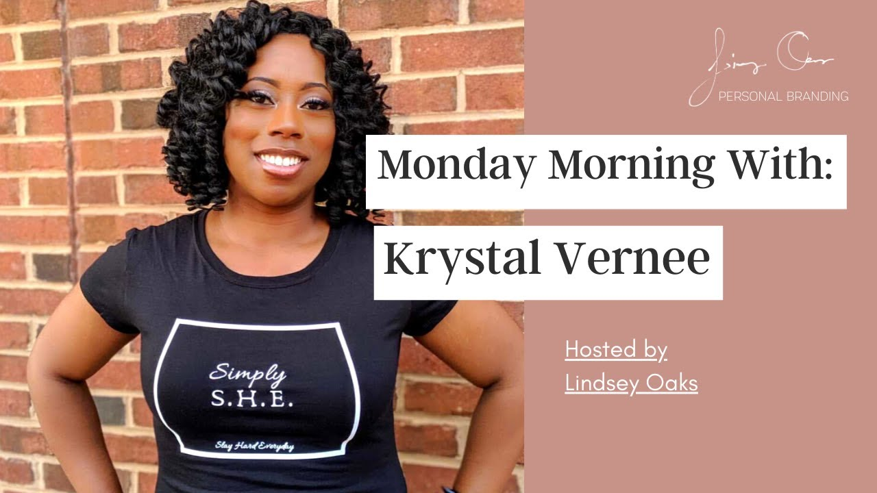Krystal Vernee - Living in the Moment to Prepare for the Future