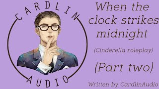 When the clock strikes midnight Part 2 [Cinderella] [Yandere] [Prince] [Obsession]