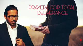 Powerful Prayers for total deliverance from Demons and Evil Spirits