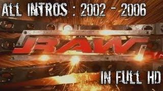 All WWE Raw Intros 2002 - 2006 in Full HD