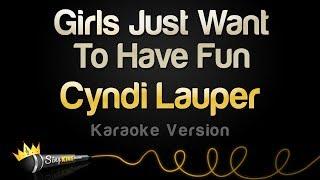 Cyndi Lauper - Girls Just Want To Have Fun (Karaoke Version)