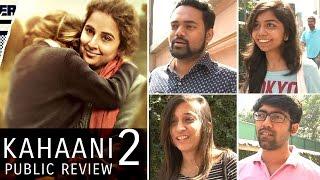 Kahaani 2 PUBLIC REVIEW