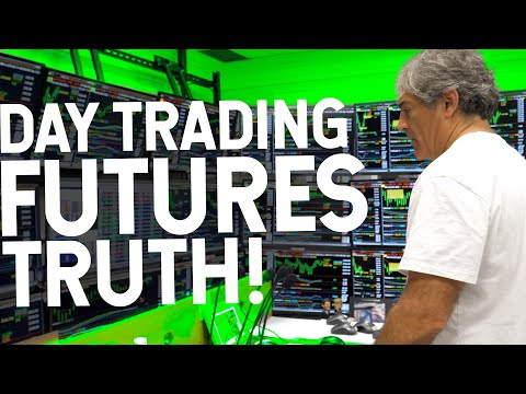 Day Trading Futures Truth!