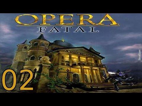Opera Fatal [ITA] - [02/06] - [Livello 2]