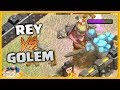 REY vs GOLEM - ATACANDO TU ALDEA TH 1 al 7 - #73 - CLASH OF CLANS