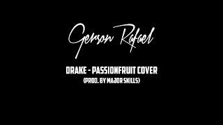 PASSIONFRUIT - Drake (Gerson Rafael Cover)