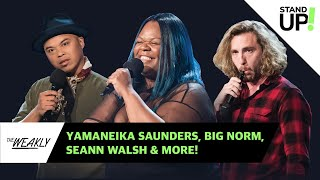 Edition 103  | The Weakly w/ Yamaneika Saunders, Big Norm & Seann Walsh | Laugh Out Loud Network