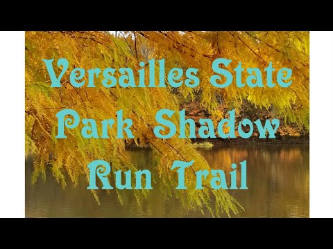 Versailles State Park Shadow Run Trail