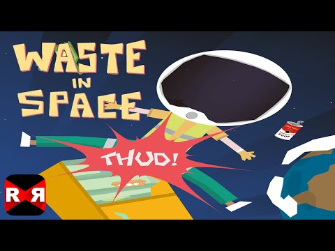 Waste in Space (By Moony Baboon) - iOS / Android - Gameplay Video