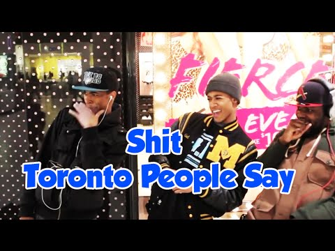Shit Toronto People Say