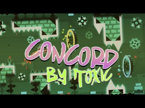(2.11) Geometry Dash - Concord [3 Coins] - By Toxic