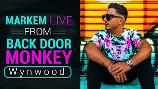 Markem Live at Back Door Monkey (Wynwood)