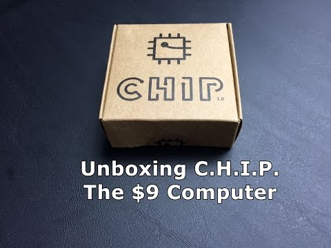 C.H.I.P. the $9 computer - Unboxed and running!