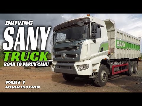 Driving SANY Truck 6x4 [mobilisation] Road To Purukcahu Part 1