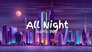 Download lagu Icona Pop - All Night [Rizky Ayuba Remix] (Lyrics) | DJ Ena Ena