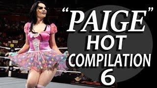 WWE Diva Paige Hot Compilation - 6