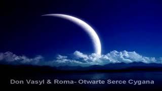 Don Vasyl & Roma - Otwarte Serce Cygana