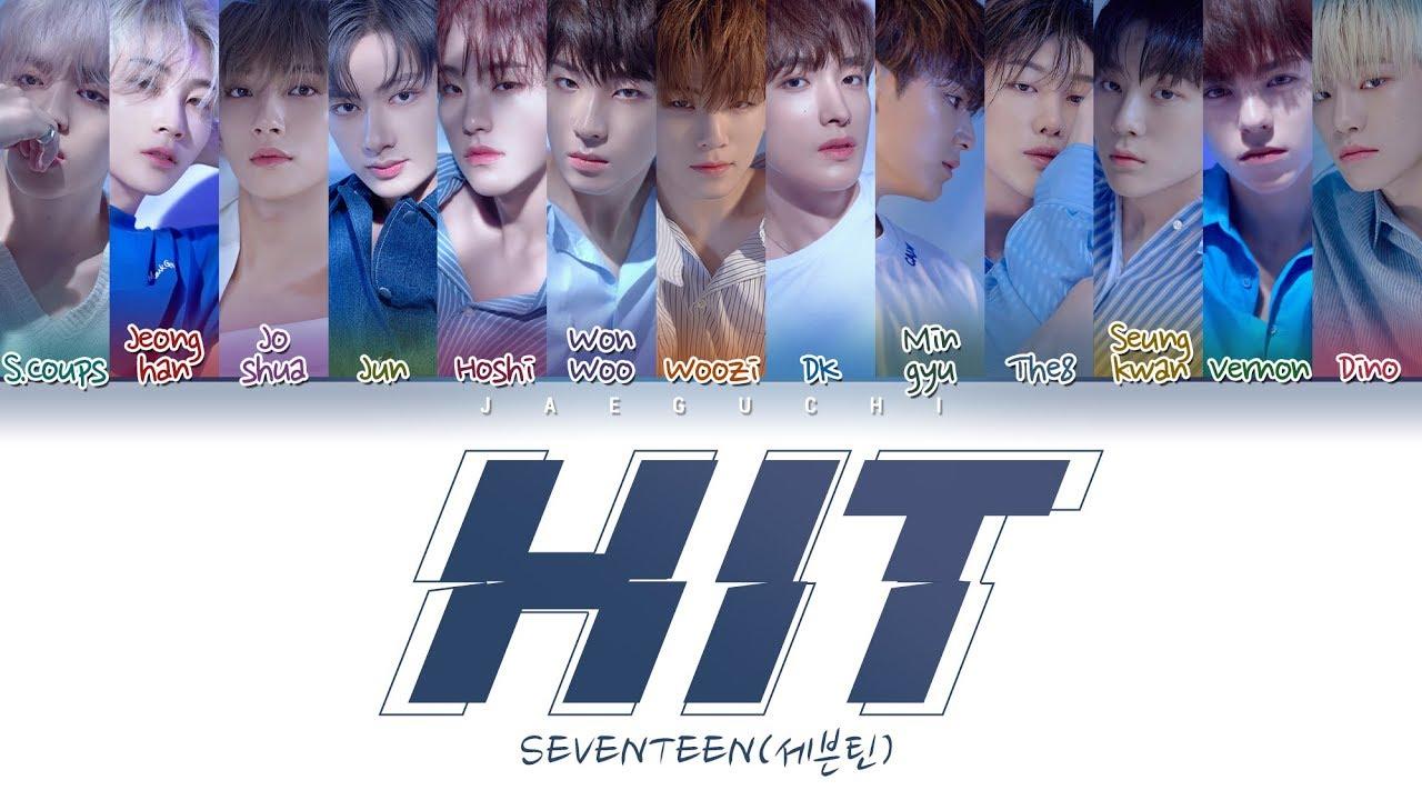 Seventeen 세븐틴 Hit Color Coded Lyrics Eng Rom Han 가사