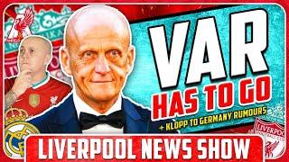VAR IS RUINING FOOTBALL! KLOPP TO BAYERN? LFC Transfer News